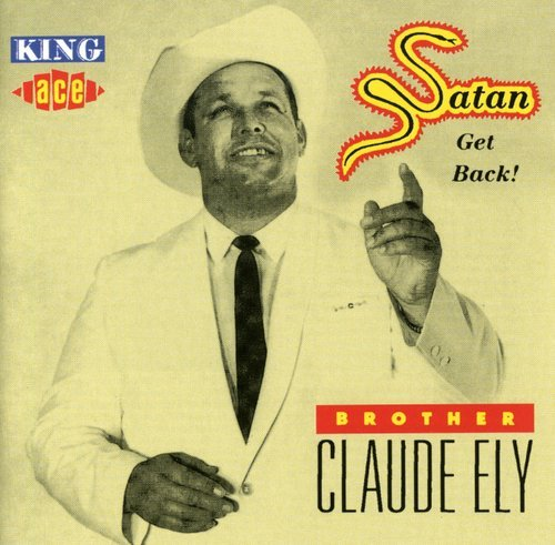 Satan Get Back! by Ely, Brother Claude