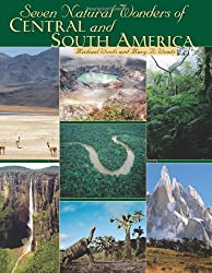 Seven Natural Wonders of Central and South America (Seven Wonders)