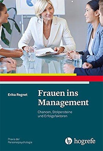 frauen-ins-management-chancen-stolpersteine-und-erfolgsfaktoren-praxis-der-personalpsychologie