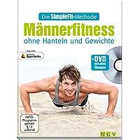 Männerfitness ohne Hanteln und Gewichte