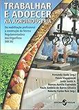 capa de Trabalhar e Adoecer na Agroindústria
