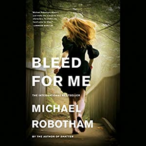 Bleed for Me Audiobook