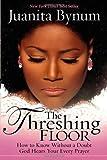 The Threshing Floor, Juanita Bynum, 1591858038