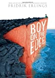 Boy on the Edge, Fridrik Erlings, 0763666807