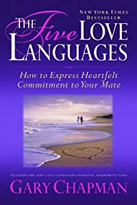 Paperback The Five Love Languages: How to Express Heartfelt Commitment to Your Mate Book