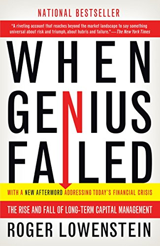 When Genius Failed: The Rise and Fall of Long-Term Capital Management (Best Risk Management Firms)