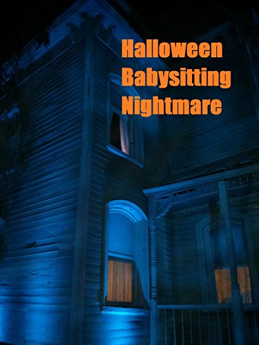 Halloween Babysitting Nightmare -