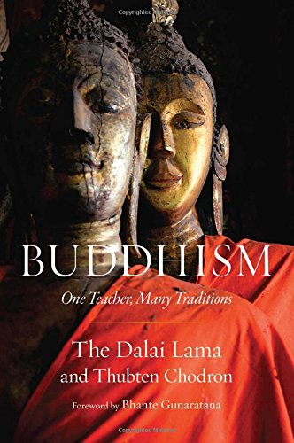 Read Online Buddhism: One Teacher, Many Traditions PDF