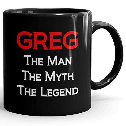 Custom Greg Mug - The Man The Myth The Legend - Best Gifts for men - 11oz Black Mug - Red
