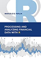 Processing and Analyzing Financial Data with R Front Cover