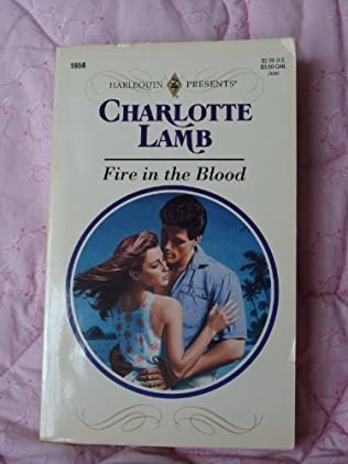 Fire in the Blood by Charlotte Lamb
