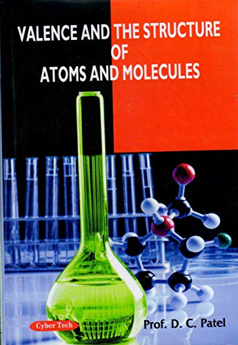 Valence and the Structure of Atoms and Molecules