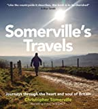 Somerville's Travels, AA Publishing Staff and Christopher Somerville, 0749563125