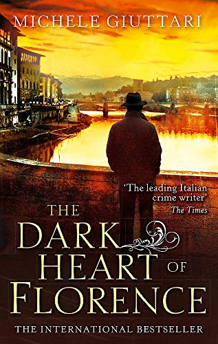 The Dark Heart of Florence (Michele Ferrara)