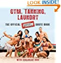 Gym, Tanning, Laundry: The Official Jersey Shore Quote Book