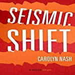 Seismic Shift | Carolyn Nash