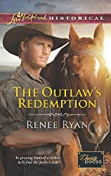 The Outlaw's Redemption (Mills & Boon Love Inspired Historical) (Charity House - Book 6)