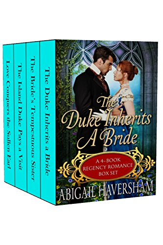 The Duke Inherits a Bride: 4-Book Regency Romance Box Set (Regency Romance)