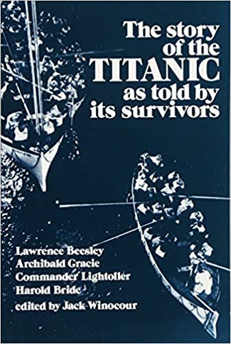 The Story of the Titanic As Told by Its Survivors (Dover Maritime ...