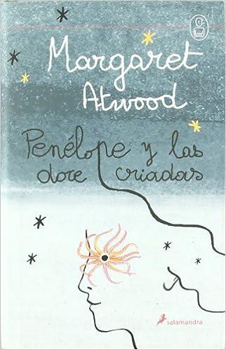 Penelope Y Las Doce Campanadas de Margaret Atwood