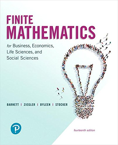 Finite Mathematics for Business, Economics, Life Sciences, and Social Sciences (14th Edition)