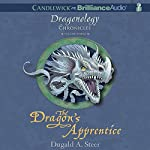 The Dragon's Apprentice: The Dragonology Chronicles, Volume 3 | Dugald A. Steer