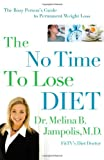 The No-Time-to-Lose Diet, Melina Jampolis, 0785222189