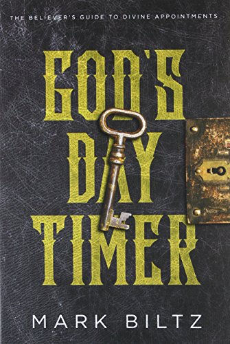 - God's Day Timer: The Believer's Guide to Divine Appointments
