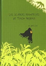 Les sciences naturelles de Tatsu Nagata : Le gorille par Tatsu Nagata
