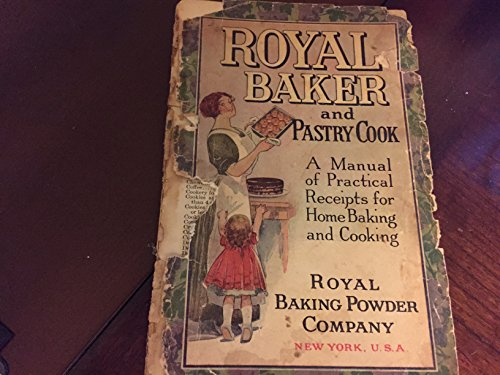 Royal Baker and Pastry Cook, 1911