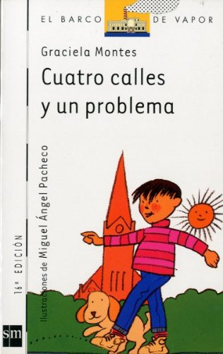 Download Cuatro calles y un problema/ Four Blocks and One Problem (El barco de vapor) (Spanish Edition) PDF