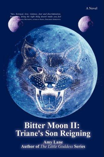Bitter Moon II: Triane's Son Reigning