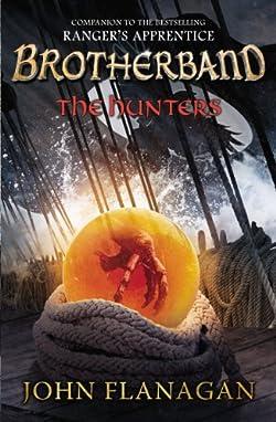 The Hunters by John Flanagan