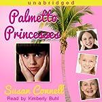 Palmetto Princesses   Susan Connell