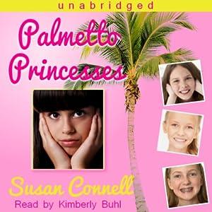 Palmetto Princesses Audiobook