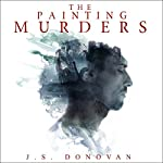The Painting Murders: The Beginning | J. S. Donovan