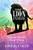 Your Lion Inside: Tapping into the Power Within
