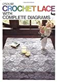 img - for Crochet Lace with Complete Diagrams book / textbook / text book