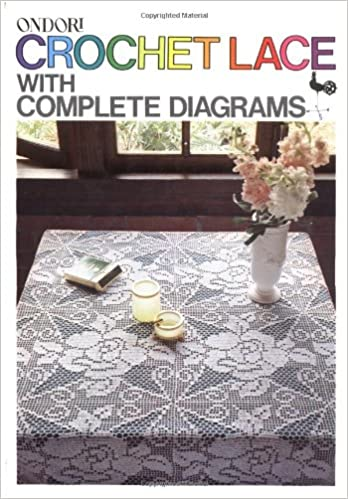 Crochet lace with complete diagrams ondorisha 9780870404153 crochet lace with complete diagrams ondorisha 9780870404153 amazon books ccuart Image collections