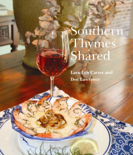 Southern Thymes Shared by Lara Carter, Doc Lawrence