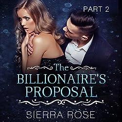 The Billionaire's Proposal - Part 2