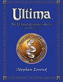 Ultima: The Ultimate Companion Guide: 2013 Edition