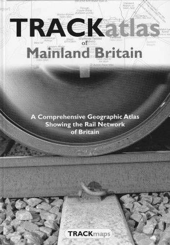 trackatlas-of-mainland-britain-a-comprehensive-geographic-atlas-showing-the-rail-network-of-britain