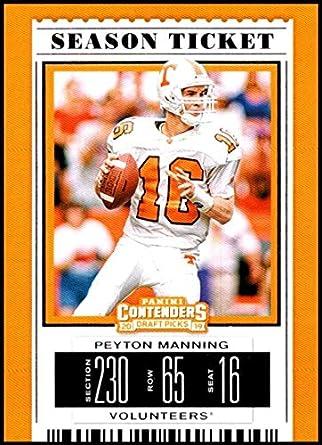 40f81cfa21b 2019 Panini Contenders Draft Picks Season Ticket  80 Peyton Manning Tennessee  Volunteers Official Collegiate Football