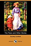 The Piano and Other Stories, Dorothy Canfield Fisher, 1409908011