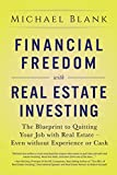 #9: Financial Freedom with Real Estate Investing: The Blueprint To Quitting Your Job With Real Estate - Even Without Experience Or Cash