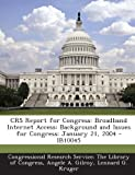 Crs Report for Congress, Angele A. Gilroy, 129324869X