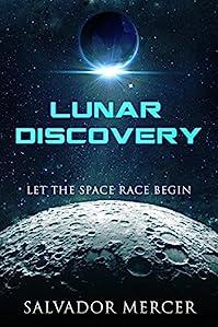 Lunar Discovery by Salvador Mercer ebook deal