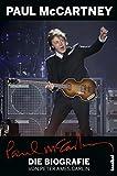Paul McCartney - Die Biografie: Mit einem Update von Alan Tepper (German Edition)