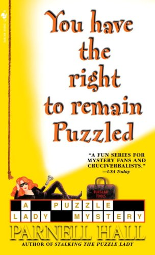 You Have the Right to Remain Puzzled (Puzzle Lady Mysteries Book 8) ()